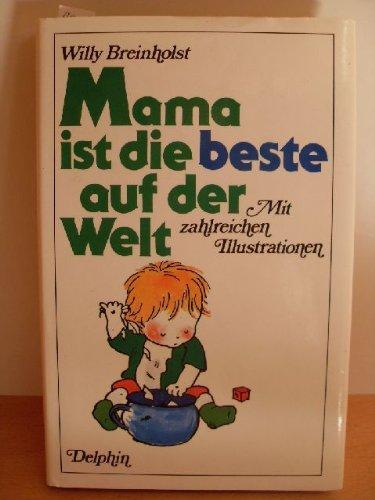 9783773551665: Mama ist die beste auf der Welt