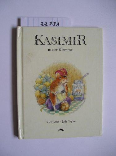 Kasimir in der Klemme: Cross, Peter, Taylor,
