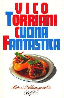 9783773554413: Cucina Fantastica. Meine Lieblingsgerichte