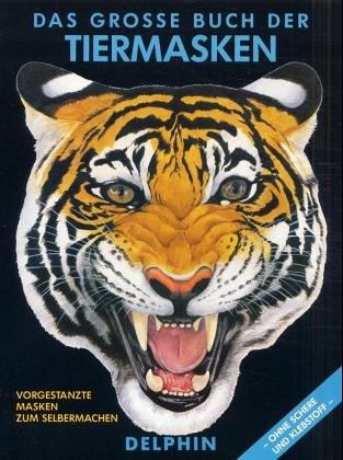 9783773554864: Das große Buch der Tiermasken.