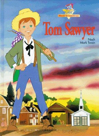 Ausgew?hlte Humoristische Schriften. 1. Tom Sawyers Abenteuer