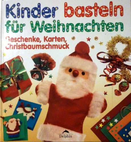 9783773556424 Kinder Basteln Fur Weihnachten Geschenke Karten