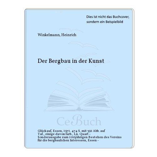 9783773900890: Der Bergbau in der Kunst
