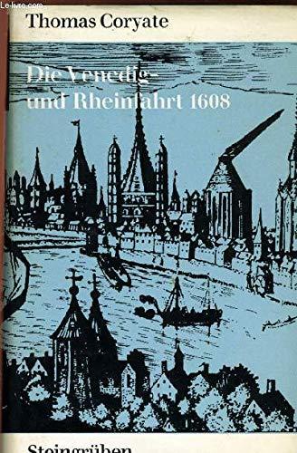 Die Venedig-und Rheinfahrt A.D. 1608: n/a