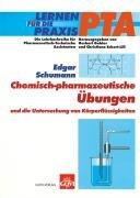 9783774108790: Chemisch-pharmazeutische Übungen und die Untersuchung von Körperflüssigkeiten