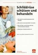 Schilddrüse schützen und behandeln: Christiane Eckert-Lill