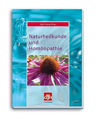 9783774110540: Naturheilkunde und Homöopathie: Lehr- und Arbeitsbuch zur Fortbildung