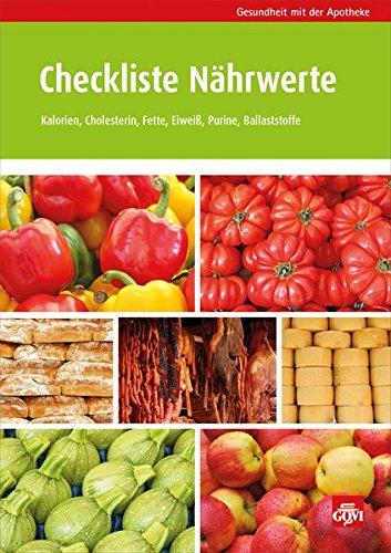 9783774111165: Checkliste Nährwerte: Spielend leicht Kalorien sparen bei Übergewicht, Kohlenhydrate checken bei Diabetes, Purine meiden bei Gicht, Cholesterinfallen erkennen, Herz-gesunde Fette finden