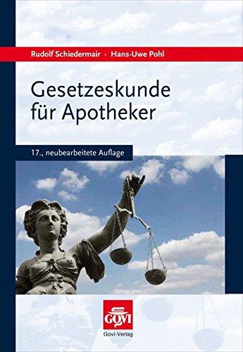 9783774112094: Gesetzeskunde für Apotheker: Buch + Anlageband