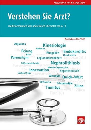 9783774112384: Verstehen Sie Arzt?: Medizinerdeutsch klar und einfach übersetzt von A - Z