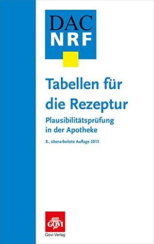 9783774112759: Tabellen für die Rezeptur: Plausibilitätsprüfung in der Apotheke