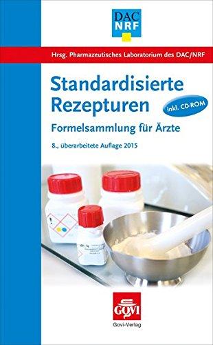 9783774112810: Standardisierte Rezepturen: Formelsammlung für Ärzte