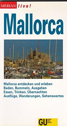 9783774202245: Mallorca. Mallorca entdecken und erleben. Baden, Bummeln, Ausgehen. Essen, Trinken, Übernachten. Ausflüge, Wanderungen, Sehenswertes