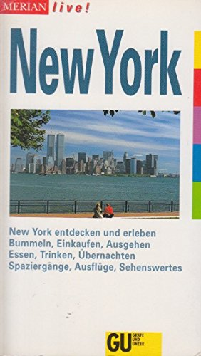 9783774202269: New York. New York entdecken und erleben. Bummeln, Einkaufen, Ausgehen. Essen, Trinken, Übernachten. Spaziergänge, Ausflüge, Sehenswertes