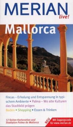 9783774204652: Mallorca. Mallorca entdecken und erleben. 10 MERIAN-Top-Ten, Sehenswertes, Orte und Strände von A - Z. Sprachführer und Essdolmetscher. MERIAN-Tips
