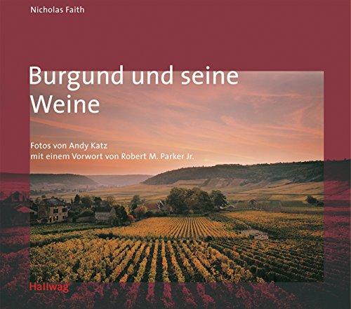 9783774207783: Burgund und seine Weine (Klassische Weinregionen)