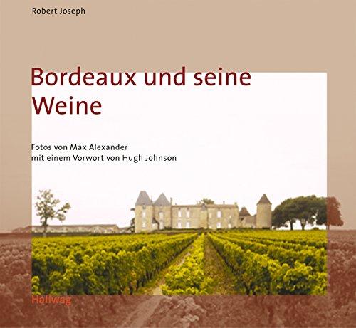 9783774209787: Bordeaux und seine Weine . Klassische Weinregionen