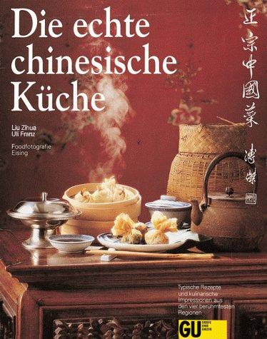 9783774212657: Die echte chinesische Küche