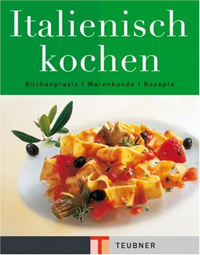 Italienisch kochen. (3774213372) by Bernasconi, Carlo; Teubner, Christian