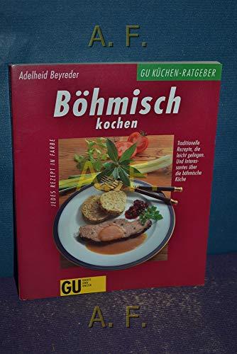 9783774215313: Böhmisch kochen. Traditionelle Rezepte, die leicht gelingen. Und Interessantes über die böhmische Küche