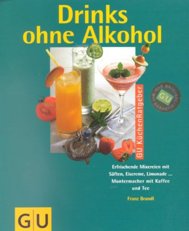 9783774215337: Drinks ohne Alkohol