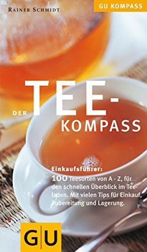 Tee-Kompaß (GU Kompass): Schmidt, Rainer: