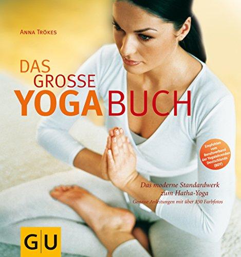 9783774217959: Das große Yoga-Buch: Das moderne Standardwerk zum Hatha-Yoga