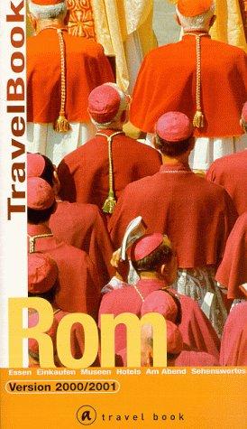 Rom : [Essen, Einkaufen, Museen, Hotels, am: John, Jenny und