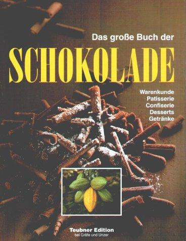 9783774219199: Das große Buch der Schokolade