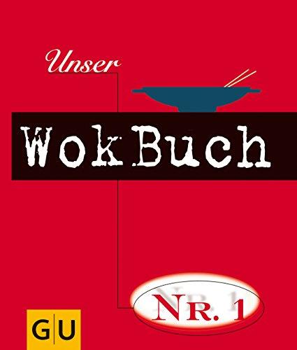 9783774222311: Unser Wokbuch No.1 (GU Unsere No. 1)