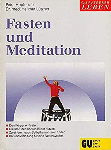 Fasten und Meditation