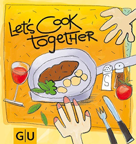 Let s Cook Together! (GU Altproduktion)