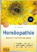 9783774230323: Homöopathie, Heilen mit der Kraft der Natur: Schnelle Hilfe für die ganze Familie. Sanfte Medizin für Körper, Geist und Seele. Geringer Aufwand - grosse Wirkung