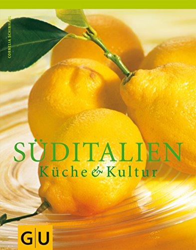 9783774232020: Süditalien: Küche und Kultur