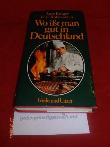 9783774232167: Wo Ißt Man Gut in Deutschland. 400 Feinschmecker-Treffpunkte Und Ihre Spezialitäten