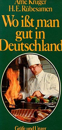 9783774232341: Wo isst man gut in Deutschland. 400 Feinschmecker- Treffpunkte und ihre Spezialitäten