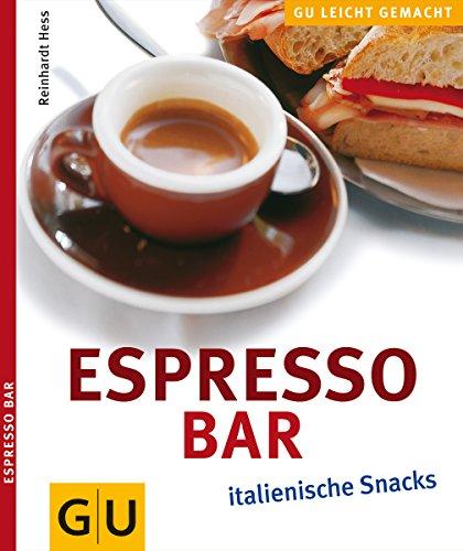 9783774232389: Espresso-Bar Italienische Snacks. Gesamttitel: GU leicht gemacht