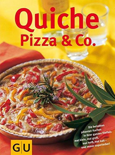 9783774232891: Quiche, Pizza & Co. (GU Extra)