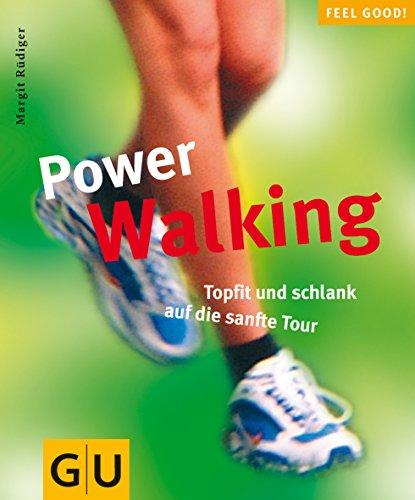 9783774233362: Power Walking. Topfit und schlank auf die sanfte Tour.
