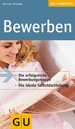 Bewerben.: Thieme, Ursula