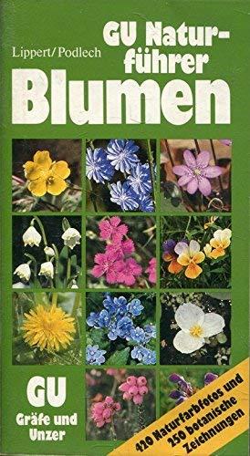 9783774234291: GU Naturführer Blumen. Die wichtigen Blütenpflanzen Mitteleuropas erkennen und bestimmen
