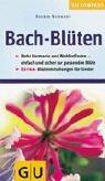 9783774235724: GU Kompass Bachblüten . Einfach und sicher die richtige Bach-Blüte finden, für mehr Harmonie und Wohlbefinden. Blütenmischungen für Kinder