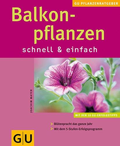 9783774236196: Balkonpflanzen schnell und einfach.