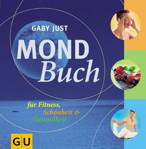 9783774238015: Mond-Buch für Fitness, Schönheit & Gesundheit.