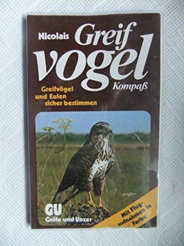9783774238053: Nicolais Greifvogel Kompaß. Greifvögel und Eulen sicher bestimmen