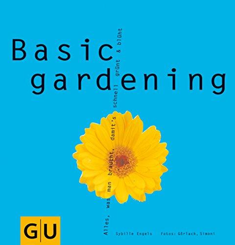 Basic gardening (GU Altproduktion Garten): noname