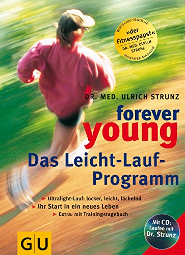 9783774248304: Forever young, Das Leichtlaufprogramm