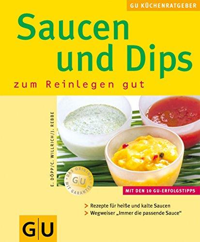 9783774248861: Saucen & Dips zum Reinlegen gut (K??chenRatgeber neu)