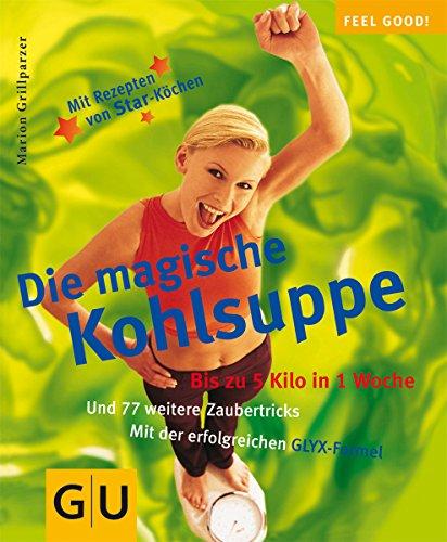 9783774249509: Die magische Kohlsuppe (GU Feel good!)