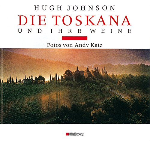 9783774252776: Die Toskana und ihre Weine (Klassische Weinregionen) by Johnson, Hugh